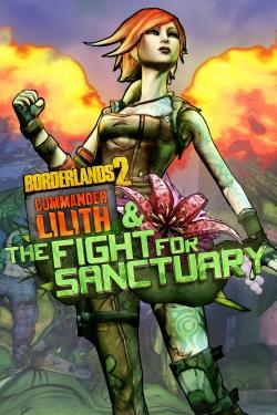 Borderlands 2 - La comandante Lilith y la lucha por Sanctuary