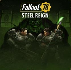 Fallout 76 - El reinado de acero