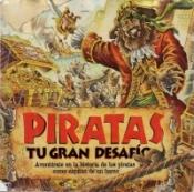 Piratas: Tu gran desafío