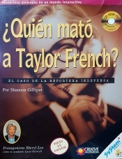 ¿Quién mató a Taylor French?: El caso de la reportera indefensa