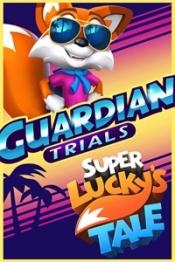 Super Lucky's Tale - Pruebas para Guardián