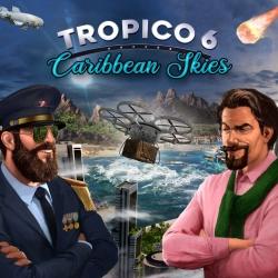 tropico-6-caribbean-skies