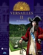 Versailles II: El testamento