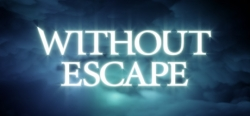 without-escape